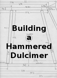 plans for building an accoustic hammered dulcimer