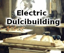 building electric hammered dulcimers